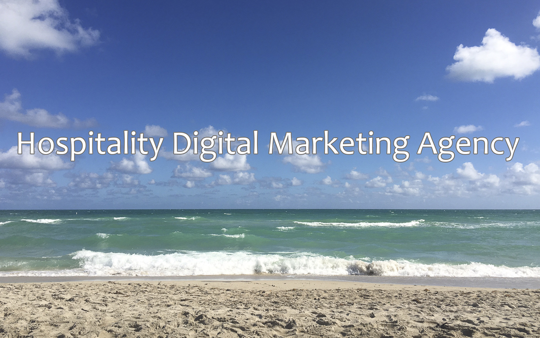 Hospitality Digital Marketing Agency NYC - Miami